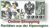 Online-Shopping - Authentisches aus den Alpenregionen.